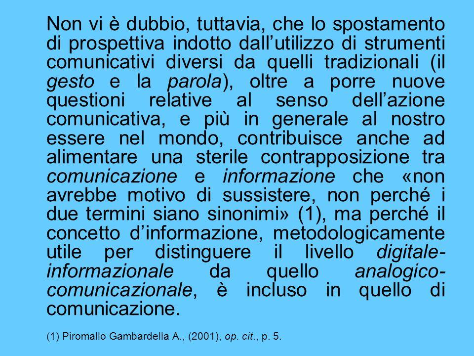 (1) Piromallo Gambardella A., (2001), op. cit., p. 5.