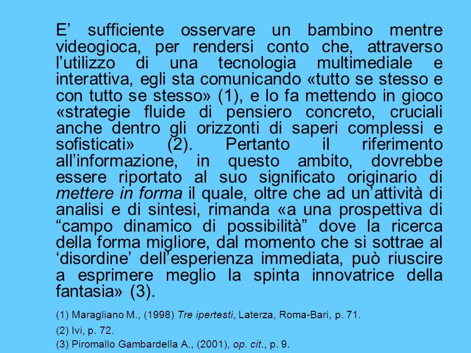 (1) Maragliano M., (1998) Tre ipertesti, Laterza, Roma-Bari, p. 71.