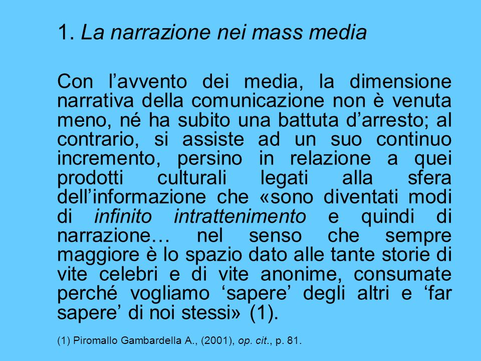 1. La narrazione nei mass media