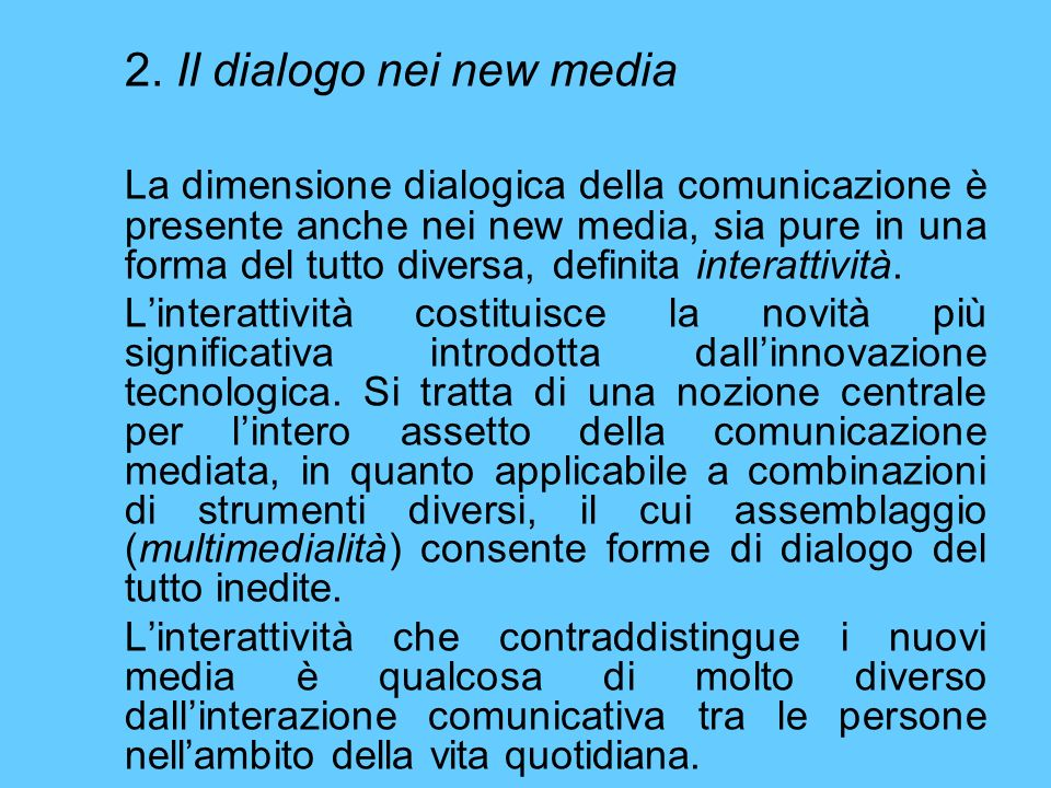 2. Il dialogo nei new media