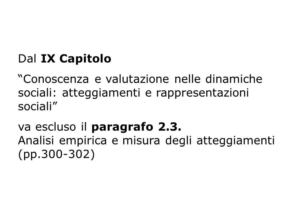 Dal IX Capitolo Conoscenza e valutazione nelle dinamiche sociali: atteggiamenti e rappresentazioni sociali