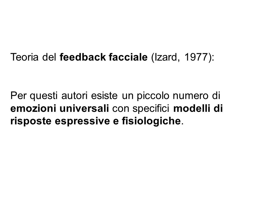 Teoria del feedback facciale (Izard, 1977):