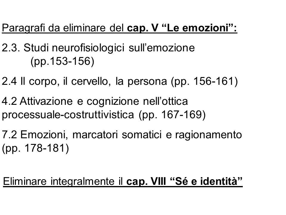 2.3. Studi neurofisiologici sull'emozione (pp.153-156)