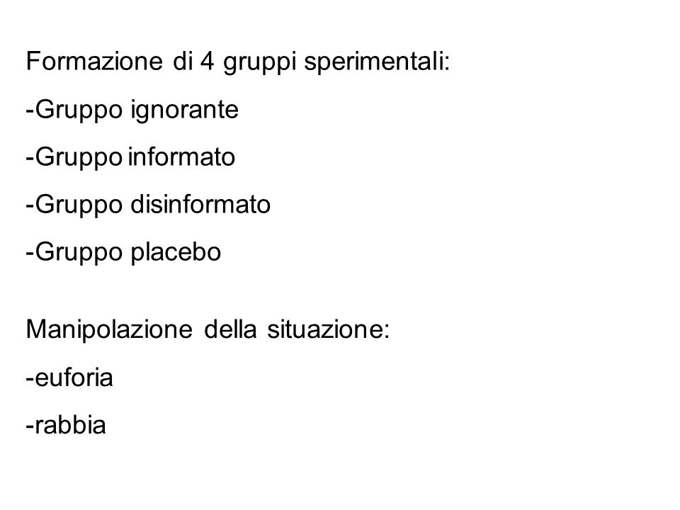 Formazione di 4 gruppi sperimentali: