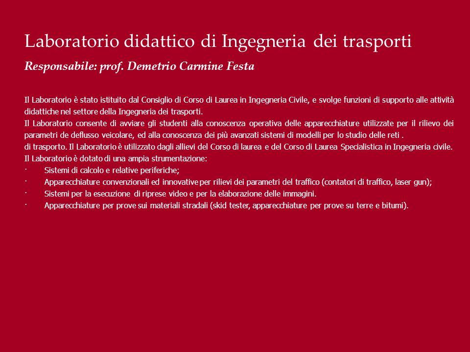 Laboratorio didattico di Ingegneria dei trasporti