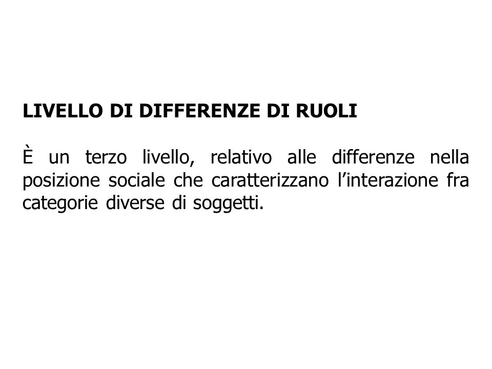 LIVELLO DI DIFFERENZE DI RUOLI