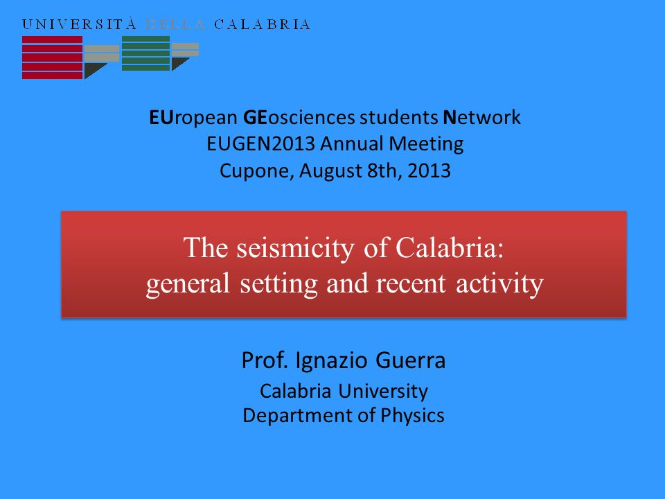 The seismicity of Calabria: general setting and recent activity