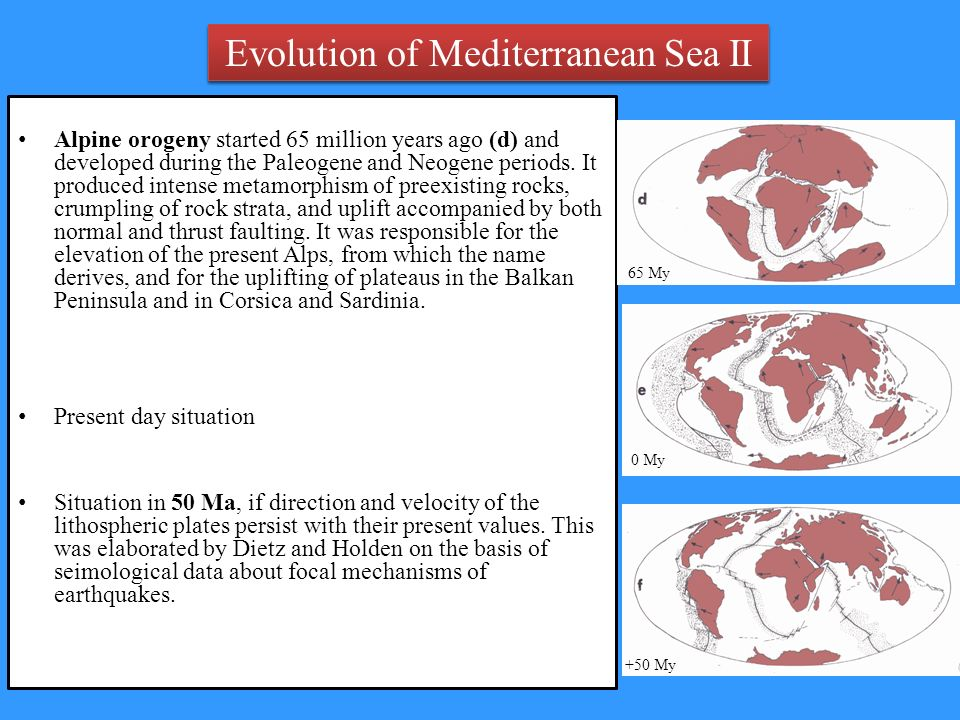 Evolution of Mediterranean Sea II Evolution of Mediterranean Sea II