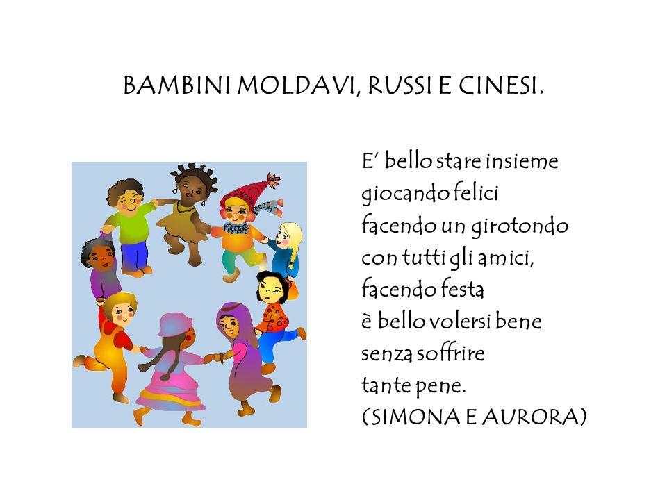 BAMBINI MOLDAVI, RUSSI E CINESI.