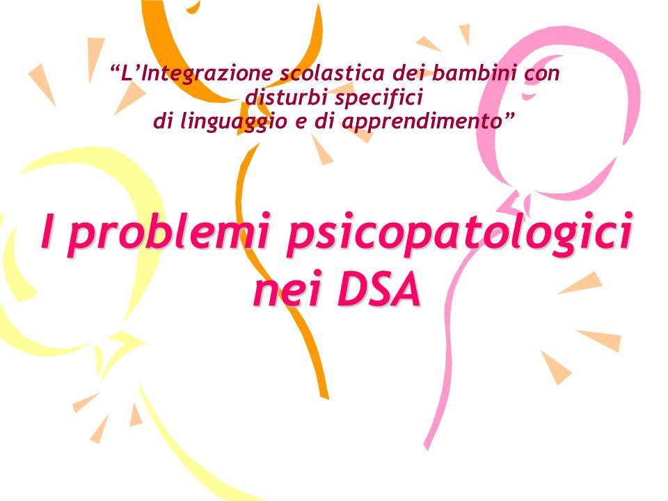 I problemi psicopatologici
