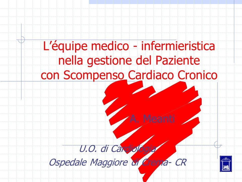 A. Meanti U.O. di Cardiologia Ospedale Maggiore di Crema- CR