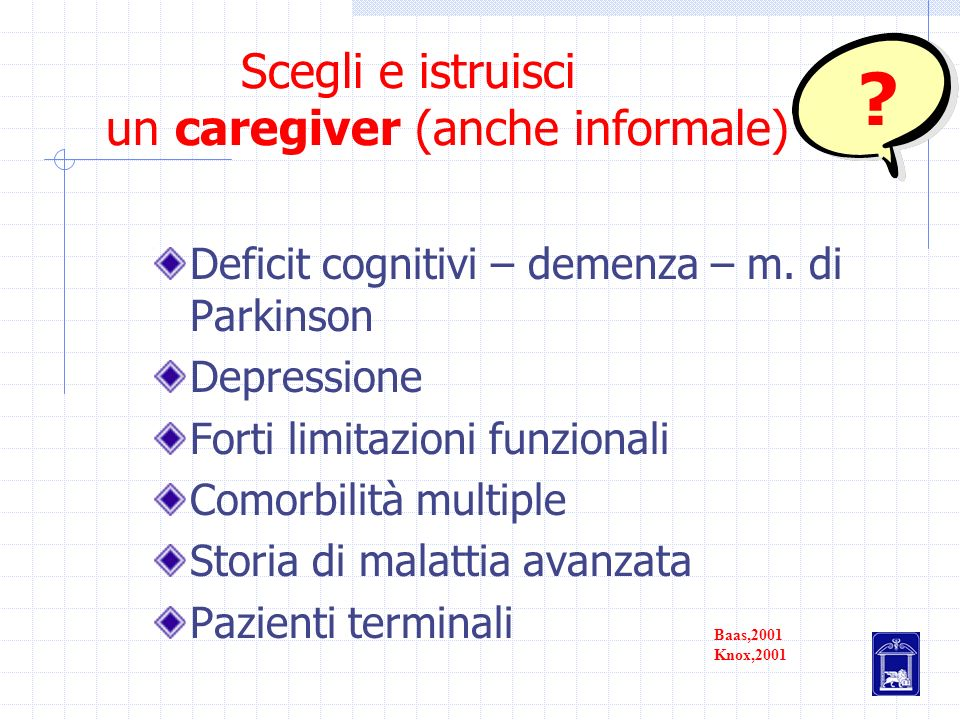 Scegli e istruisci un caregiver (anche informale)