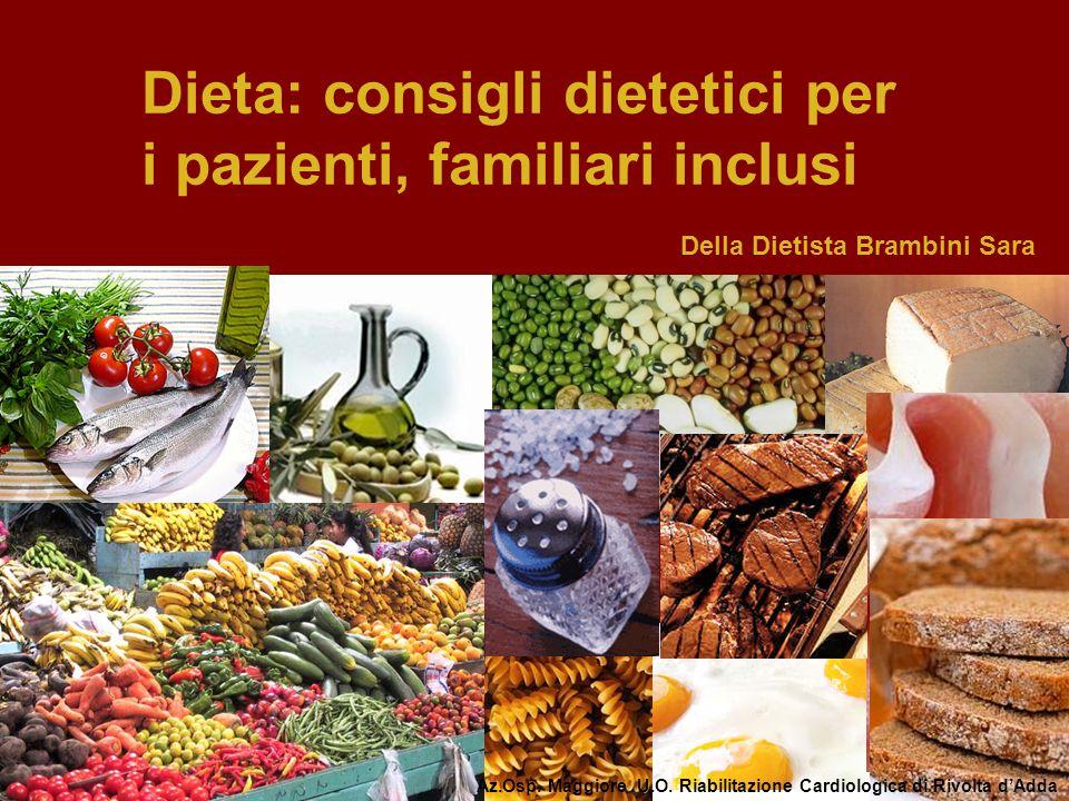Dieta: consigli dietetici per i pazienti, familiari inclusi
