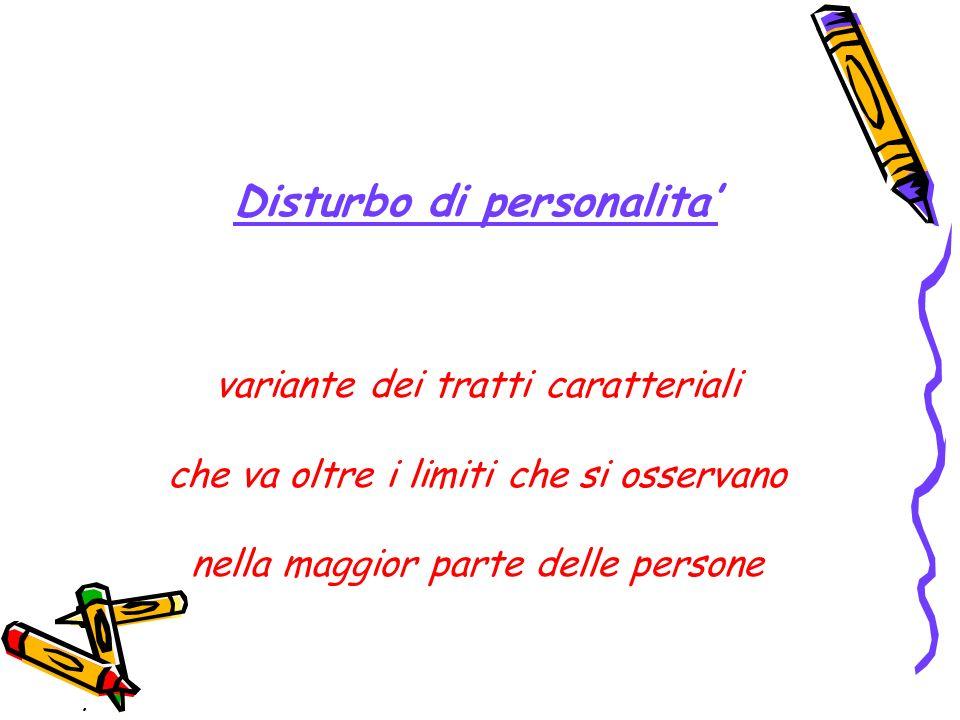 Disturbo di personalita'