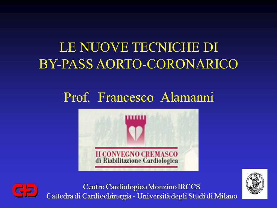 BY-PASS AORTO-CORONARICO Prof. Francesco Alamanni