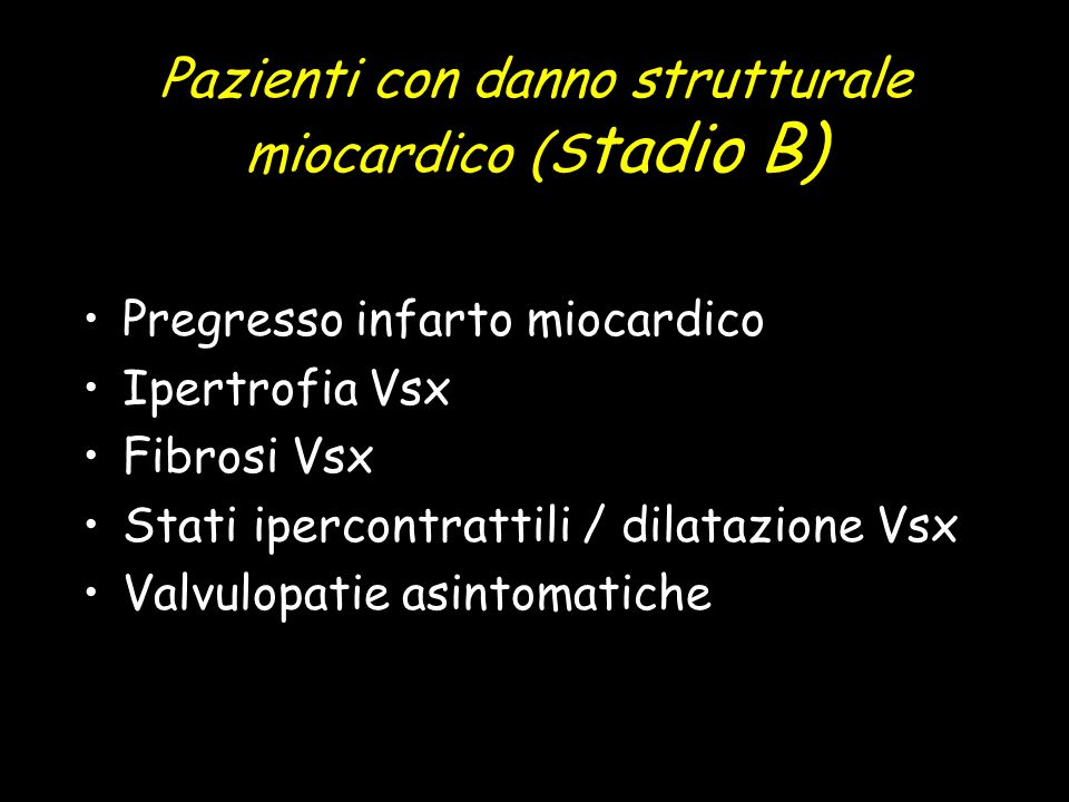 Pazienti con danno strutturale miocardico (Stadio B)