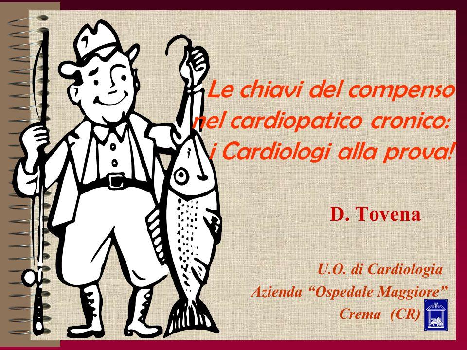 D. Tovena U.O. di Cardiologia Azienda Ospedale Maggiore Crema (CR)