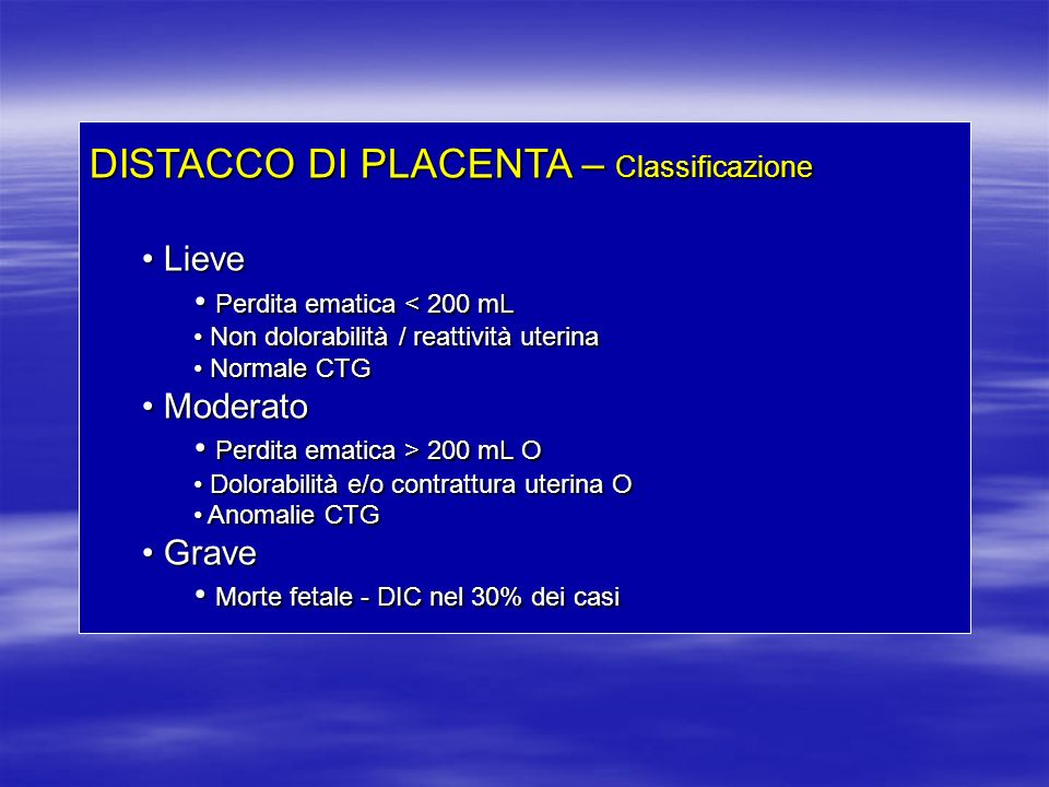 DISTACCO DI PLACENTA – Classificazione