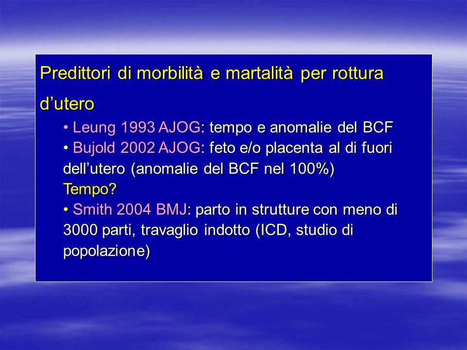 Predittori di morbilità e martalità per rottura d'utero