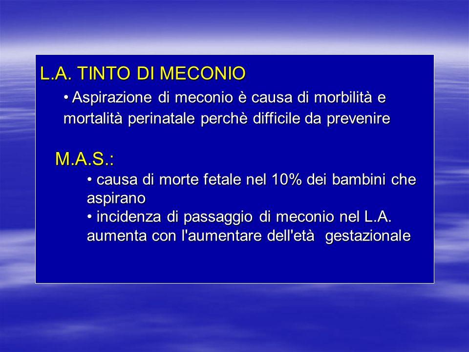 L.A. TINTO DI MECONIO M.A.S.: