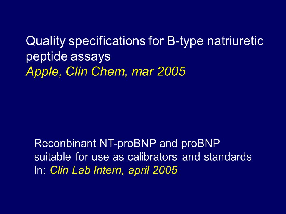 Quality specifications for B-type natriuretic peptide assays
