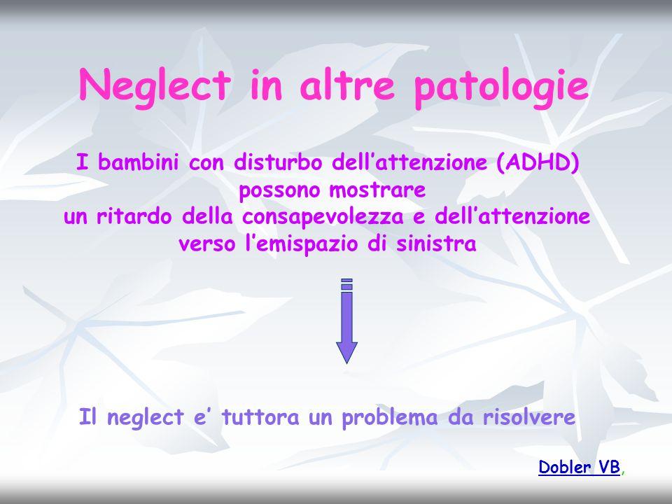 Neglect in altre patologie
