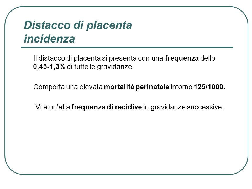 Distacco di placenta incidenza