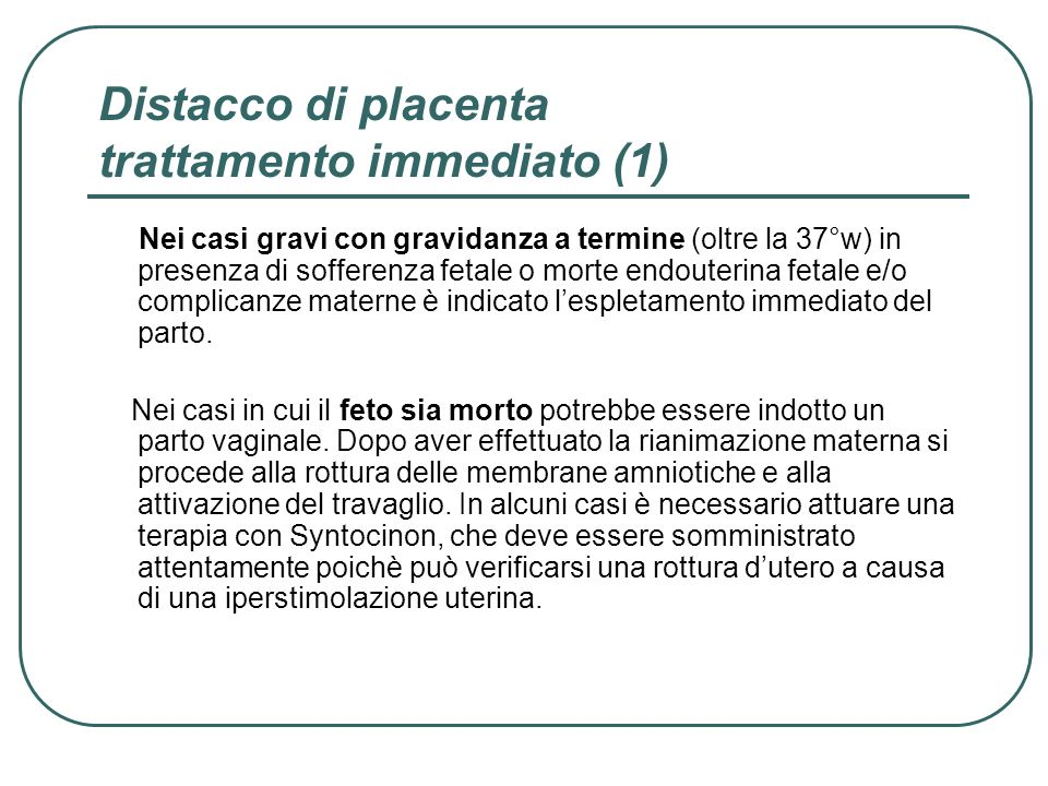 Distacco di placenta trattamento immediato (1)