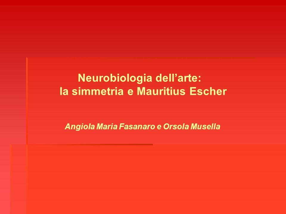 Neurobiologia dell'arte: la simmetria e Mauritius Escher