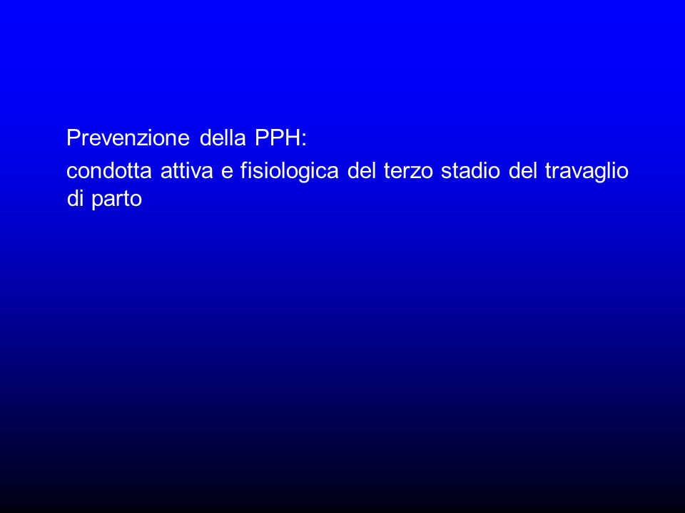 Prevenzione della PPH: