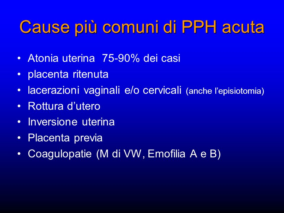 Cause più comuni di PPH acuta