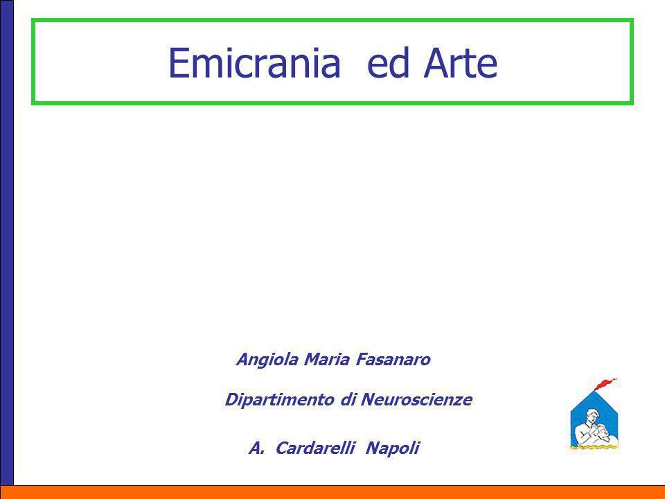 Angiola Maria Fasanaro Dipartimento di Neuroscienze