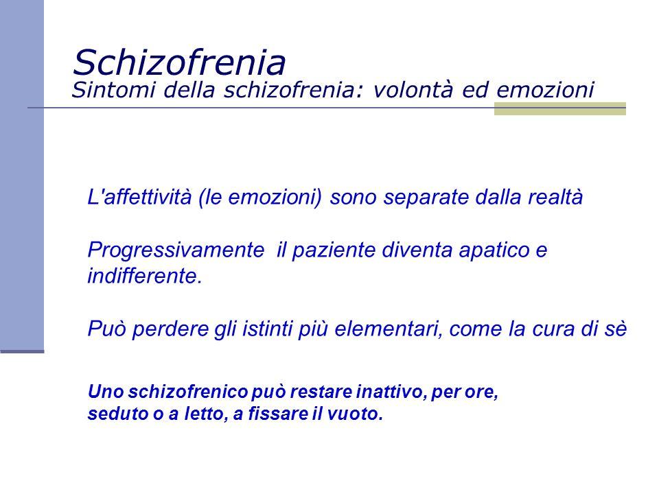 Sintomi della schizofrenia: volontà ed emozioni