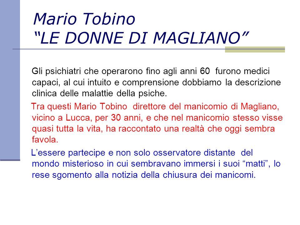 Mario Tobino LE DONNE DI MAGLIANO