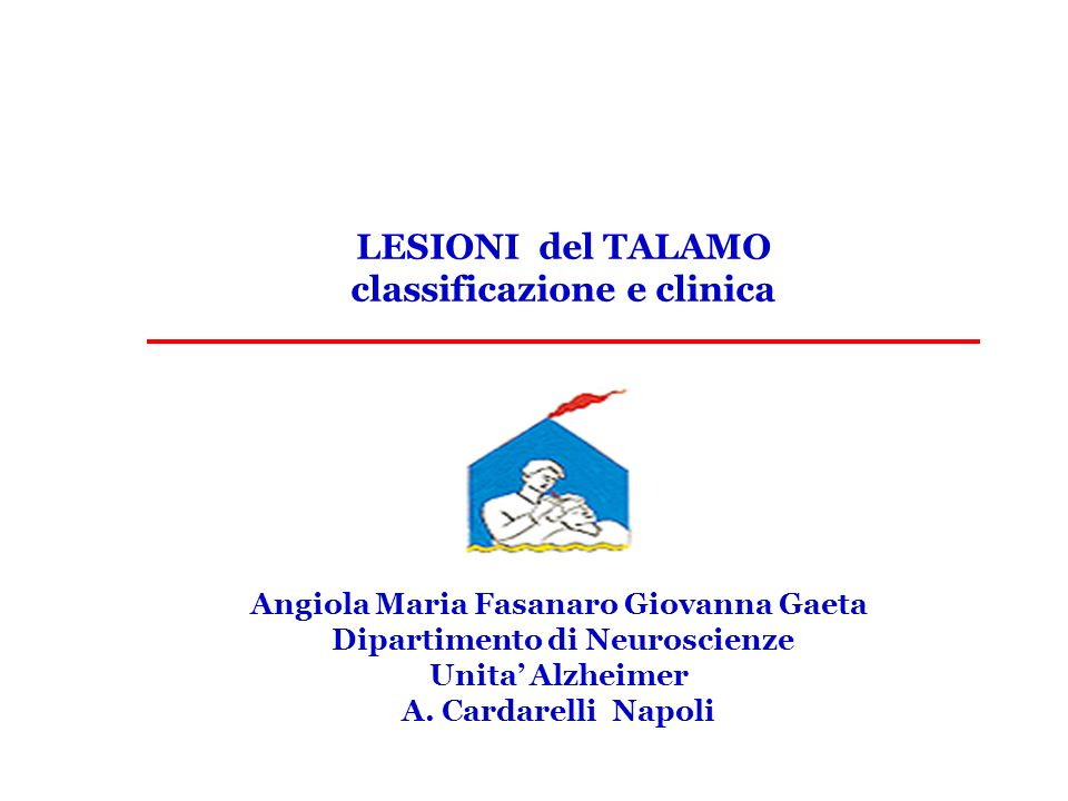 LESIONI del TALAMO classificazione e clinica