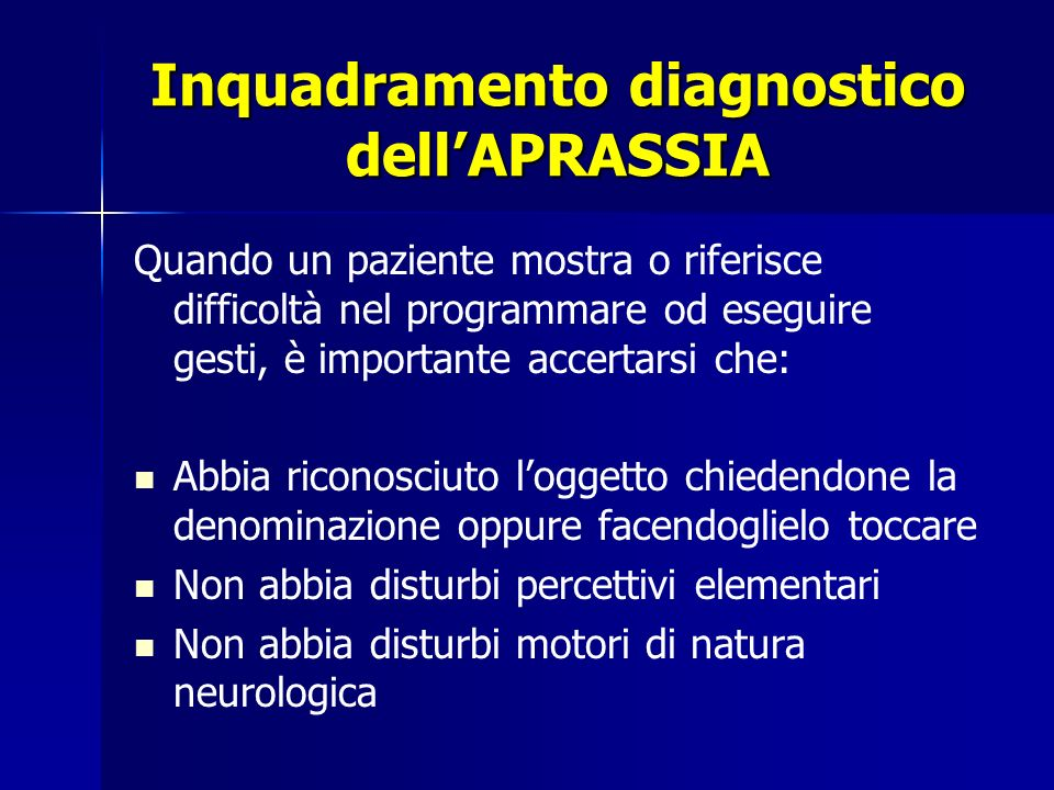 Inquadramento diagnostico dell'APRASSIA