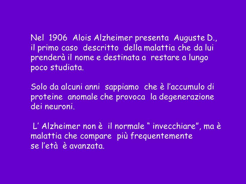 Nel 1906 Alois Alzheimer presenta Auguste D