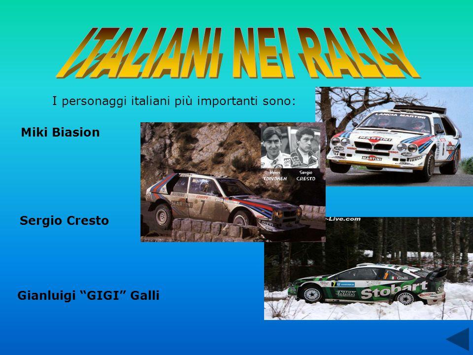 ITALIANI NEI RALLY I personaggi italiani più importanti sono: