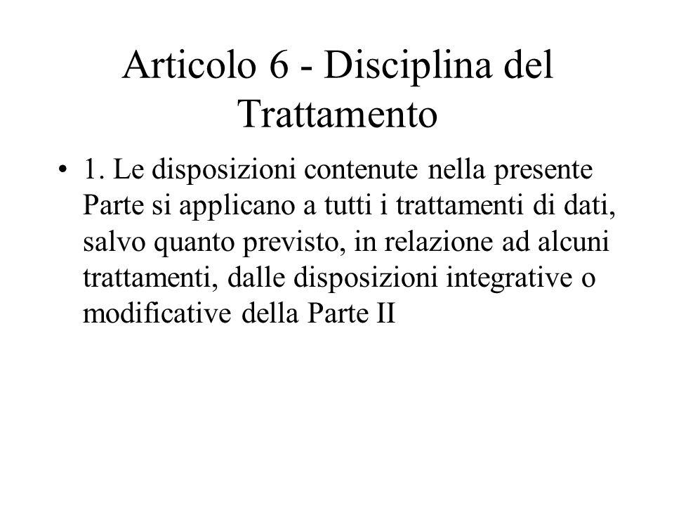 Articolo 6 - Disciplina del Trattamento