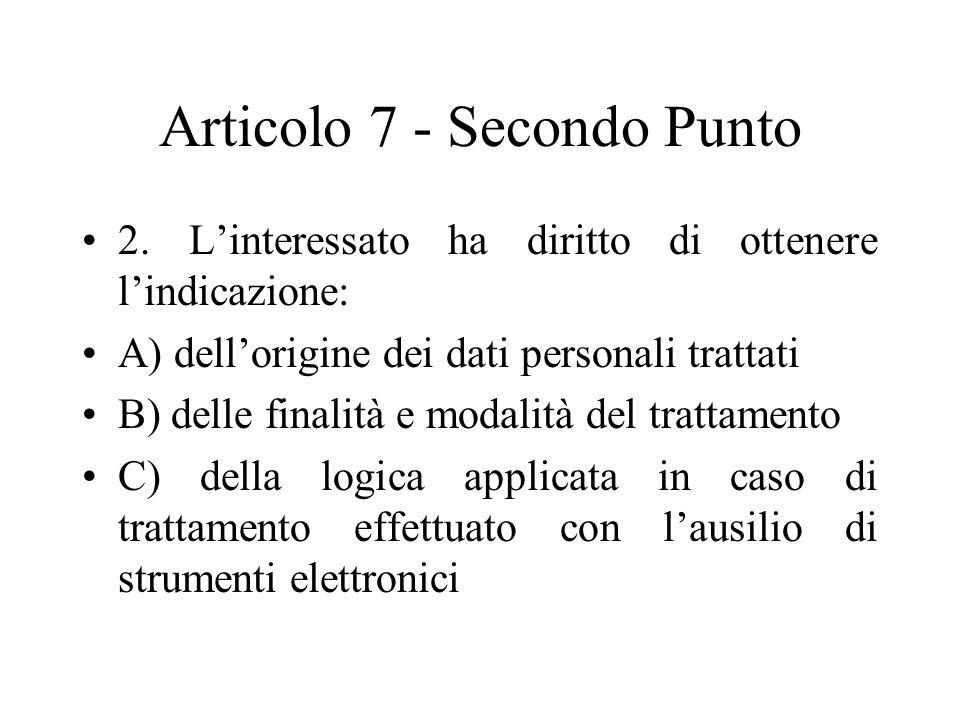 Articolo 7 - Secondo Punto