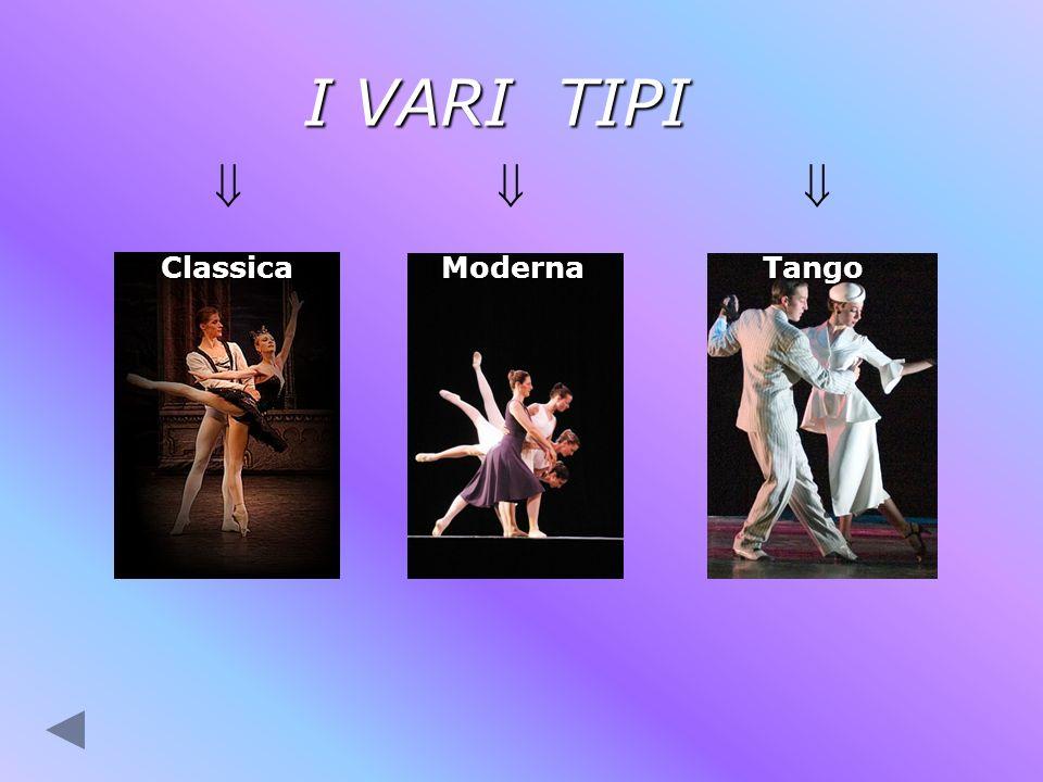 I VARI TIPI   Classica Moderna Tango.