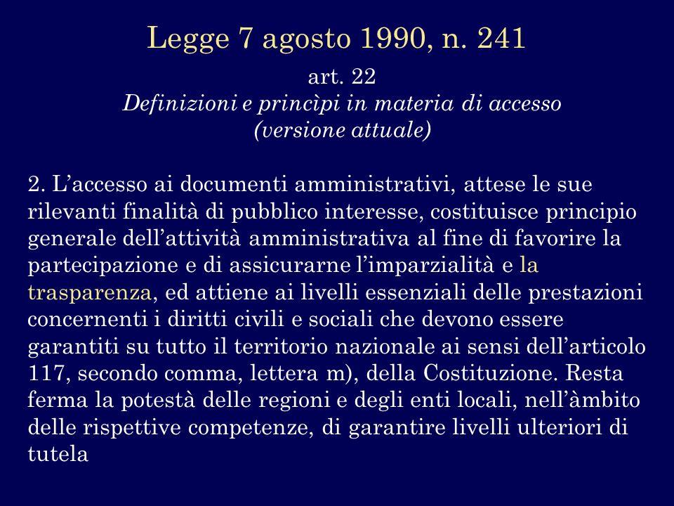 Legge 7 agosto 1990, n. 241 art. 22 Definizioni e princìpi in materia di accesso (versione attuale)
