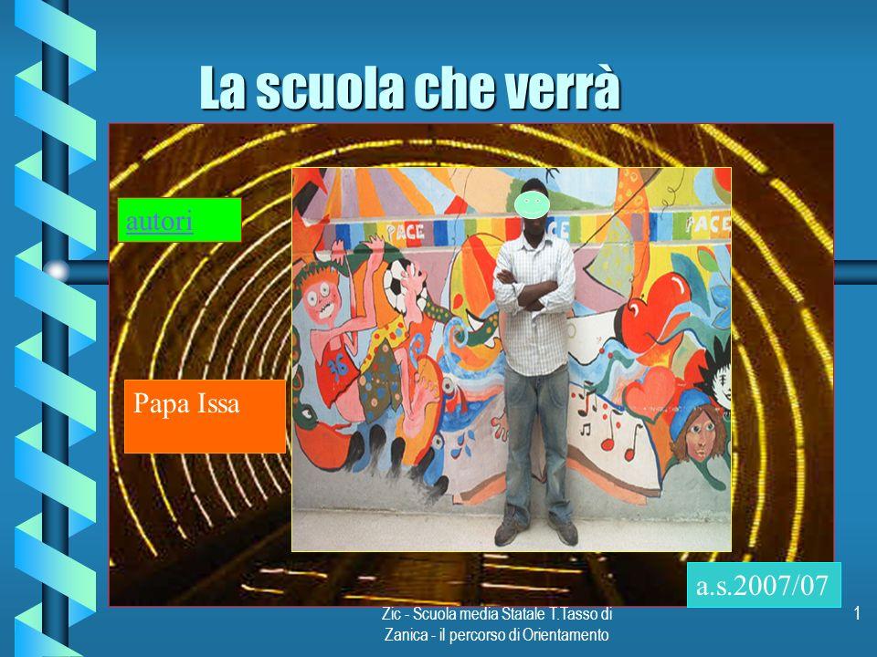 La scuola che verrà autori Papa Issa a.s.2007/07