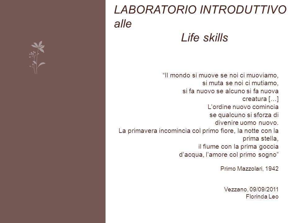 LABORATORIO INTRODUTTIVO alle Life skills