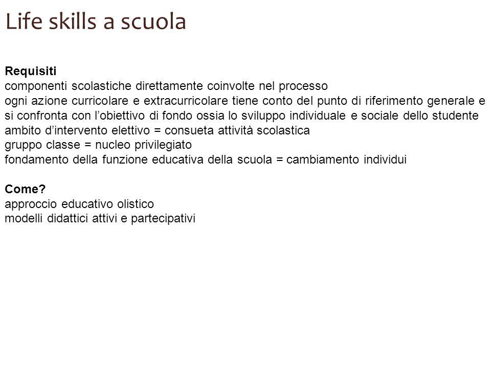 Life skills a scuola Requisiti