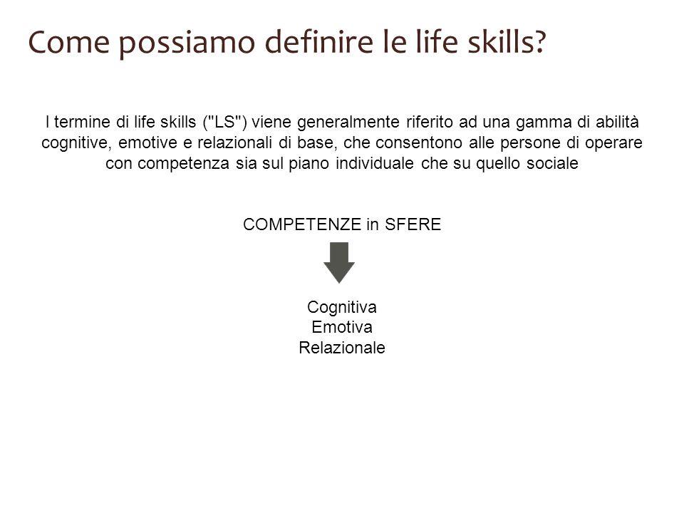 Come possiamo definire le life skills
