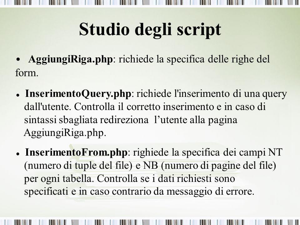 AggiungiRiga.php: richiede la specifica delle righe del form.