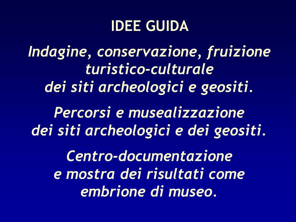 Indagine, conservazione, fruizione turistico-culturale