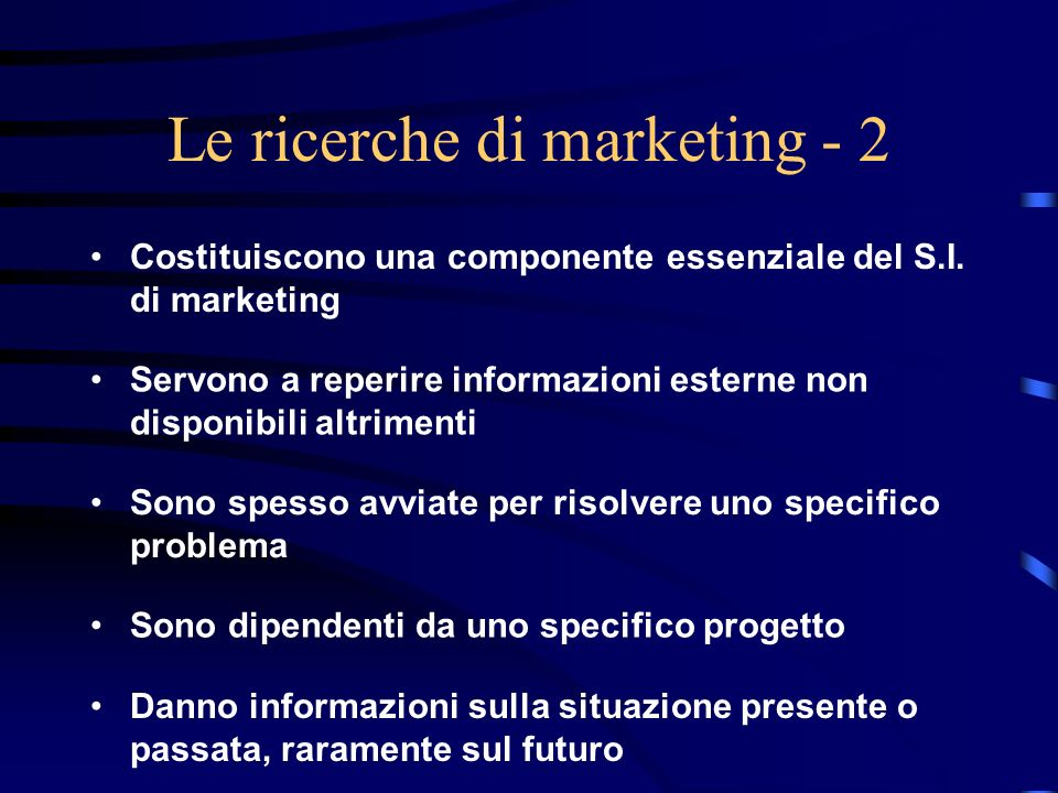 Le ricerche di marketing - 2