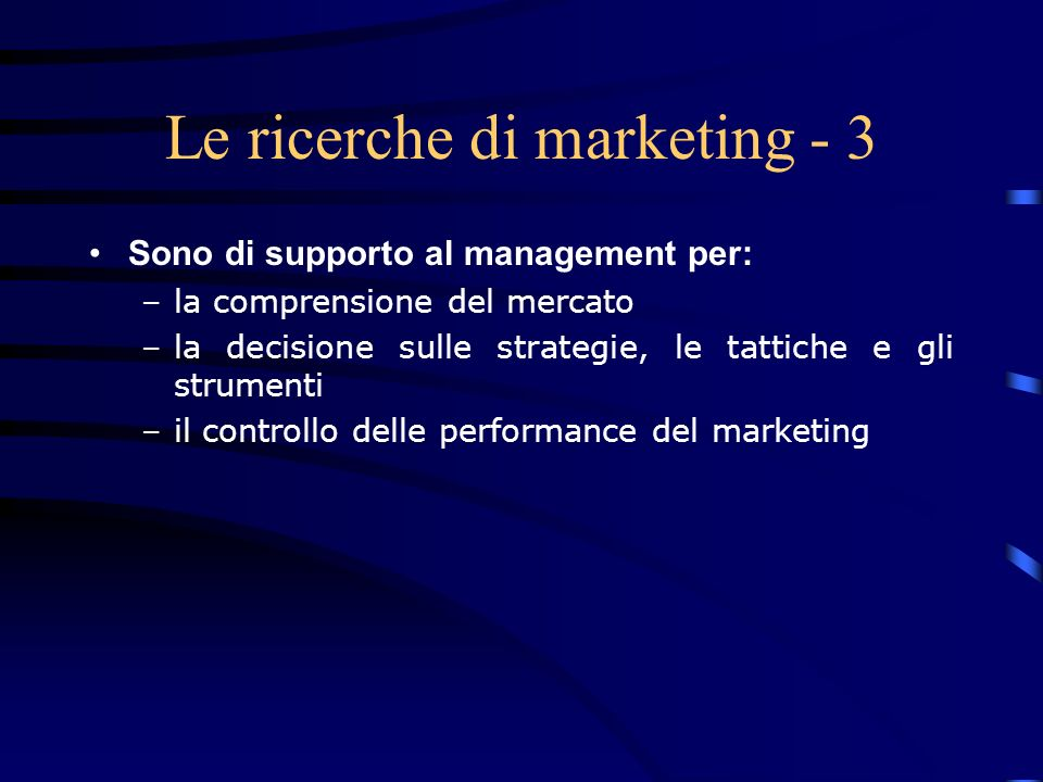 Le ricerche di marketing - 3